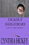 Deadly Neighbors (River Valley Mystery #1)