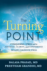 The Turning Point: Conquering Stress with Courage, Clarity and Confidence