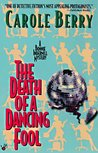 The Death of a Dancing Fool (Bonnie Indermill Mystery, #6)