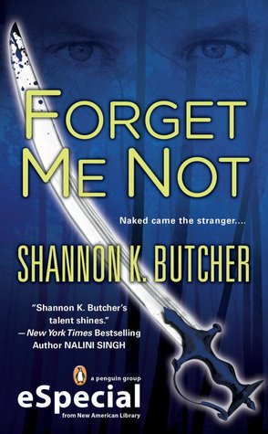 Forget Me Not by Shannon K. Butcher