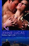 Reckless Night In Rio by Jennie Lucas