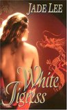 White Tigress (Tigress, #1)