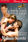 Two from the Triangle (Bewitching Desires, #7)