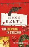 The Shooting in the Shop (Fethering, #11)