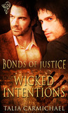 Wicked Intentions (Bonds of Justice, #1)