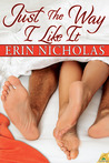 Just the Way I Like It (The Bradfords, #3.5)