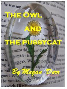 The Owl and the Pussycat by Megan Derr