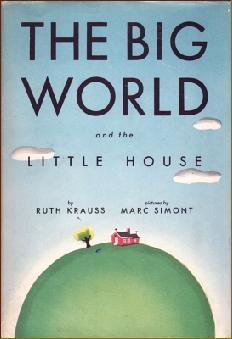 Big World & the Little House