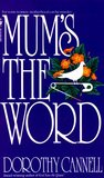 Mum's the Word (Ellie Haskell Mystery, #3)