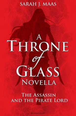 The Assassin and the Pirate Lord by Sarah J. Maas