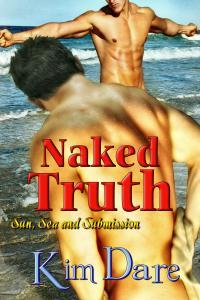 Naked Truth by Kim Dare