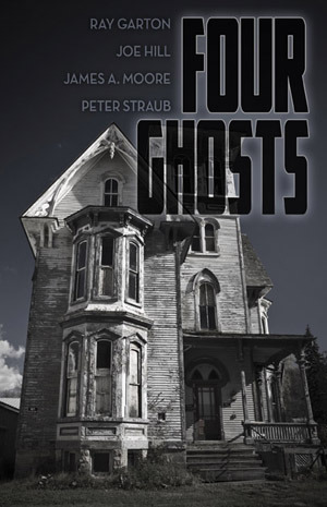Four Ghosts by Ray Garton