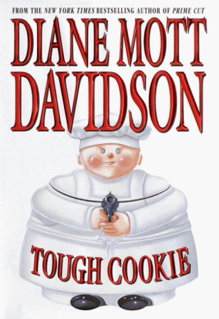 Tough Cookie by Diane Mott Davidson