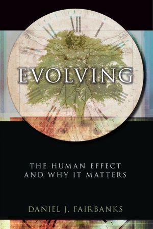 Evolving: The Human Effect and Why It Matters
