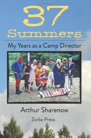 37 Summers: My Years as a Camp Director