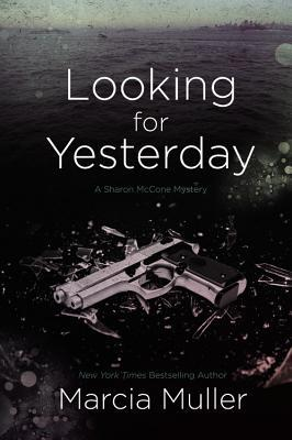 Looking for Yesterday (Sharon Mccone Mysteries)