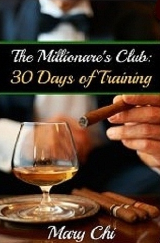 The Millionaire's Club: 30 Days of Training (Submissive Surrender #2)