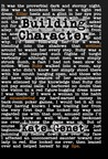Building Character by Kate Genet