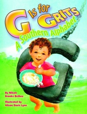 G Is for Grits: A Southern Alphabet