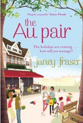 The Au Pair by Janey Fraser