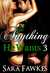 Anything He Wants 3: The Secret (Dominated by the Billionaire, #3)