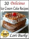 30 Delicious Ice Cream Recipes