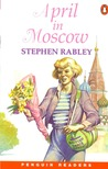 April in Moscow by Stephen Rabley