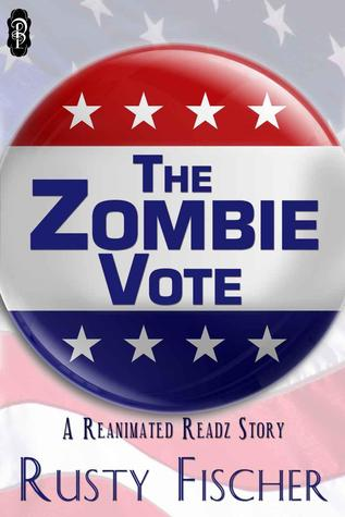 The Zombie Vote (Reanimated Readz #4)