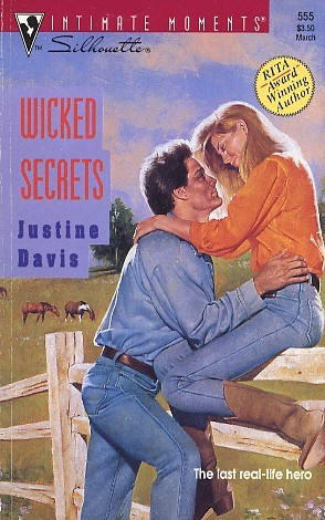 Wicked Secrets (Silhouette Intimate Moments, No 555)