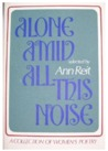 Alone amid All This Noise: A Collection of Women's Poetry