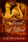 Trail of Lust