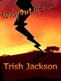 Way Out of Line by Trish Jackson