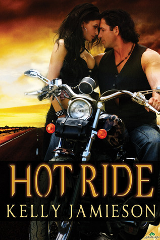 Hot Ride by Kelly Jamieson