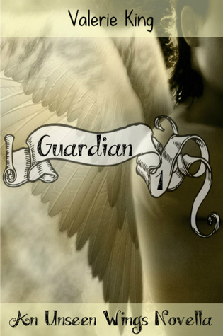 Guardian by Valerie   King