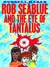 Rob Seablue And The Eye Of Tantalus by Russell Hasan