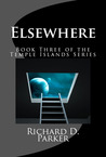 Elsewhere (Temple Islands Series, #3)