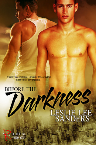 Before the Darkness by Leslie Lee Sanders