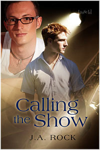 Calling the Show by J.A. Rock
