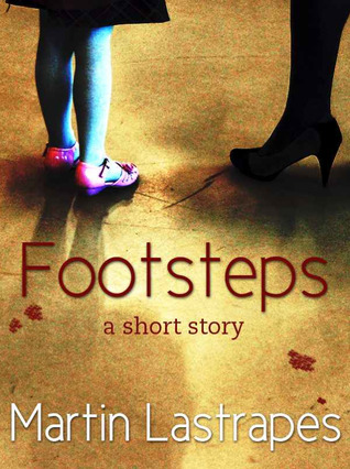 Footsteps by Martin Lastrapes