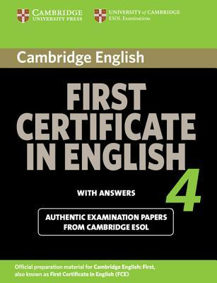 Cambridge First Certificate in English 4 with Answers: Official Examination Papers from University of Cambridge ESOL Examinations