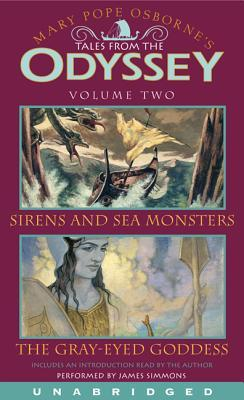 Tales From the Odyssey, Volume 2: Sirens and Sea Monsters / The Gray-Eyed Goddess (Tales from the Odyssey #3-4)