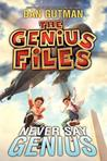 Never Say Genius (The Genius Files, #2)