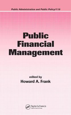 Public Financial Management by Howard Frank