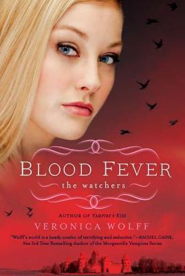Blood Fever by Veronica Wolff