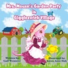 Mrs. Mouse's Garden Party in Giggleswick Village