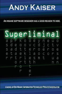 Superliminal by Andy Kaiser