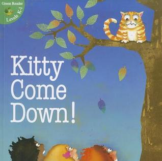 Kitty Come Down!