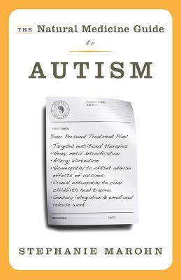 The Natural Medicine Guide to Autism