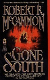 Gone South by Robert McCammon