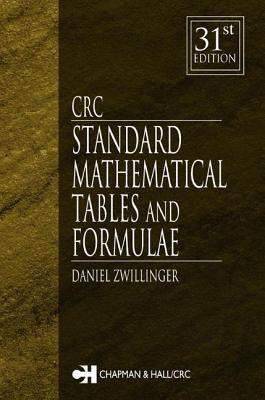 CRC Standard Mathematical Tables and Formulae by Daniel Zwillinger